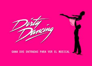 Gana dos entradas para ver el musical Dirty Dancing en Barcelona